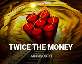 Twice the Money